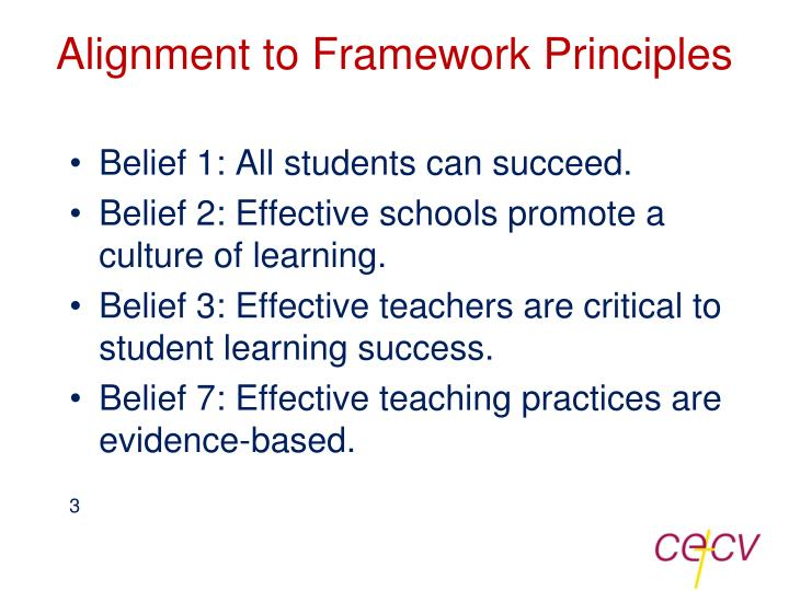 Alignment to framework principles