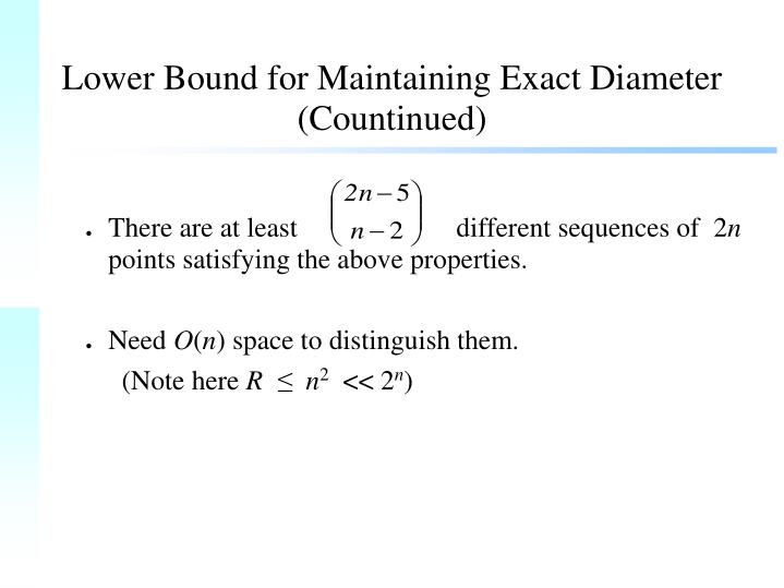 Lower Bound for Maintaining Exact Diameter (Countinued)
