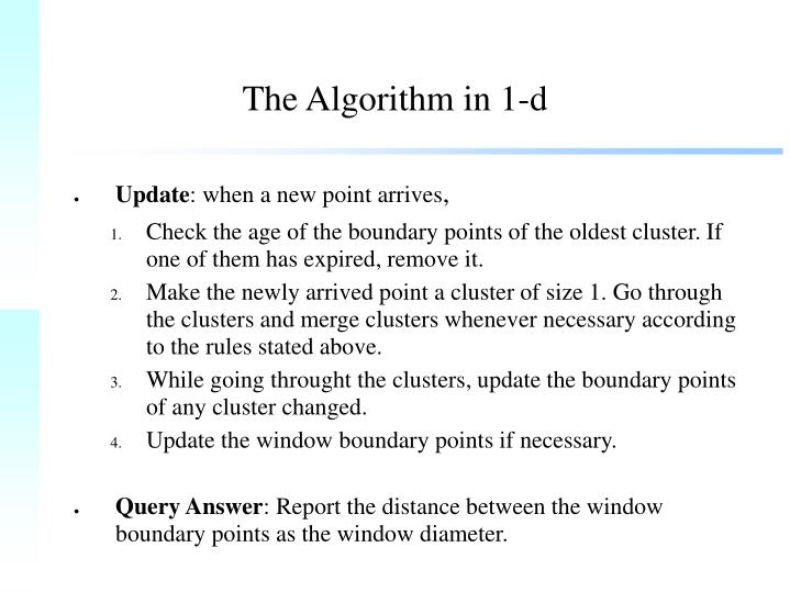 The Algorithm in 1-d