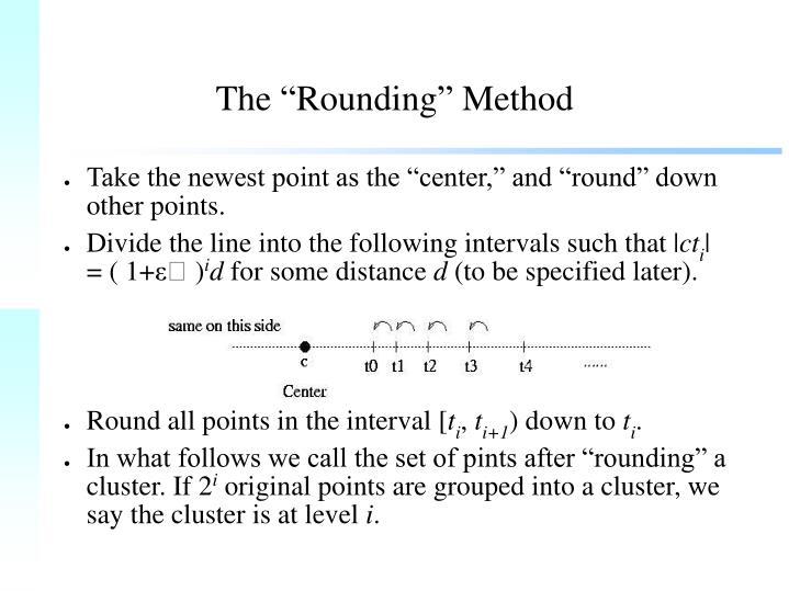 """The """"Rounding"""" Method"""