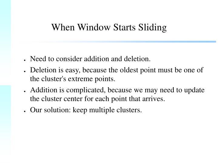When Window Starts Sliding