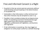 free and informed consent is a right
