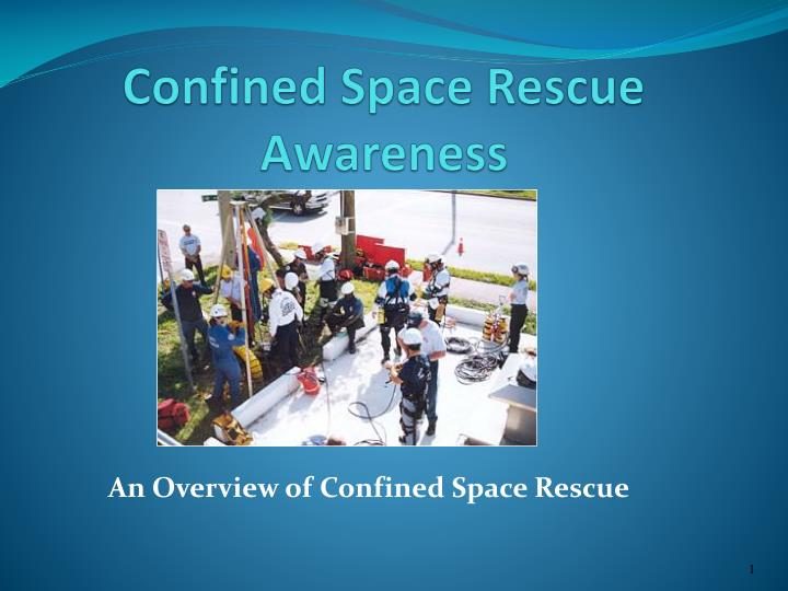 confined space rescue awareness n.