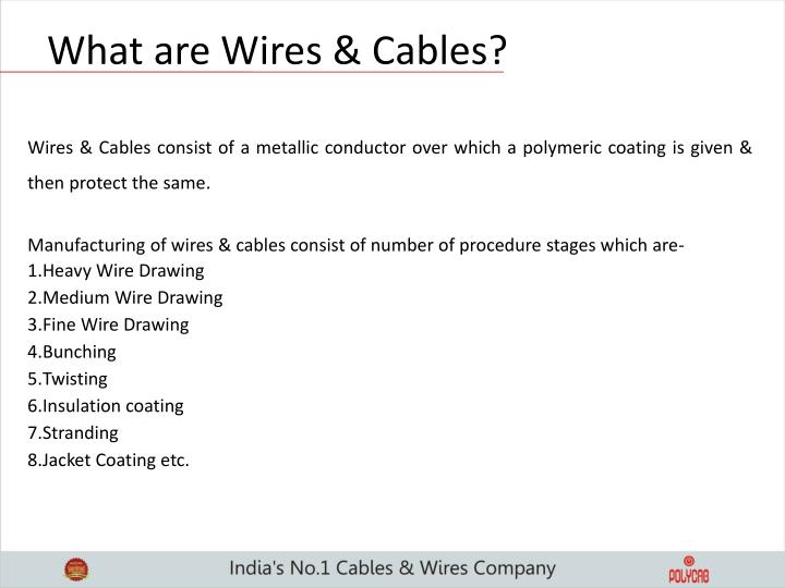 What are Wires & Cables?