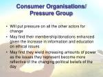 consumer organisations pressure group