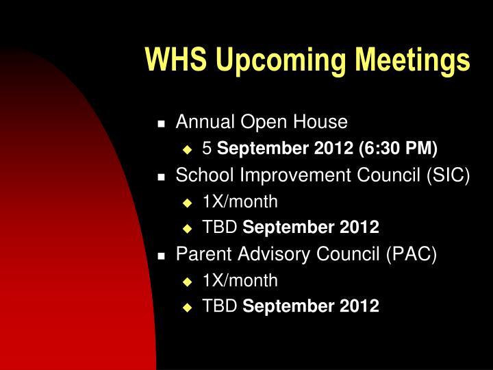 WHS Upcoming Meetings