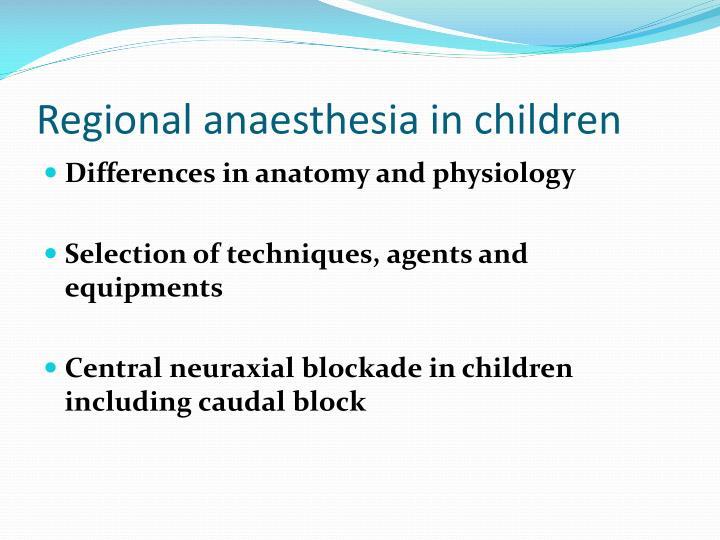 Ppt Regional Anaesthesia In Children Powerpoint Presentation Id