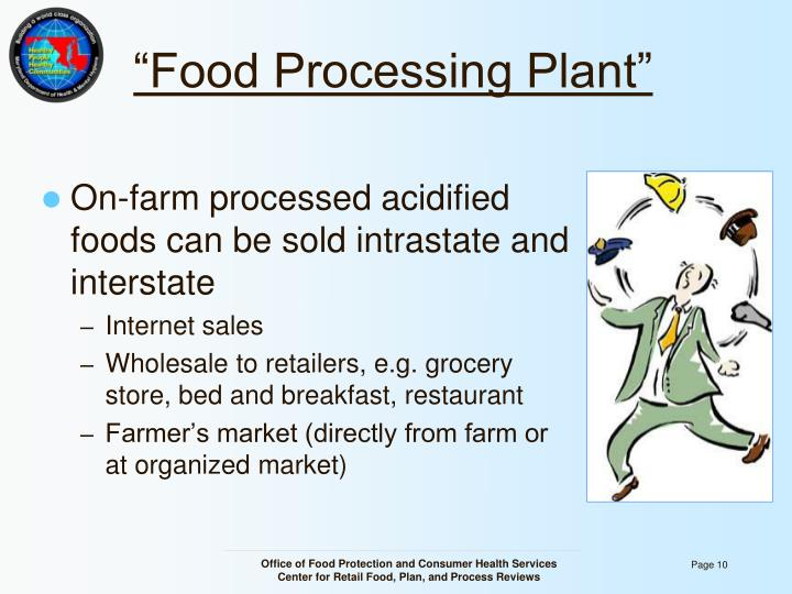 """Food Processing Plant"""