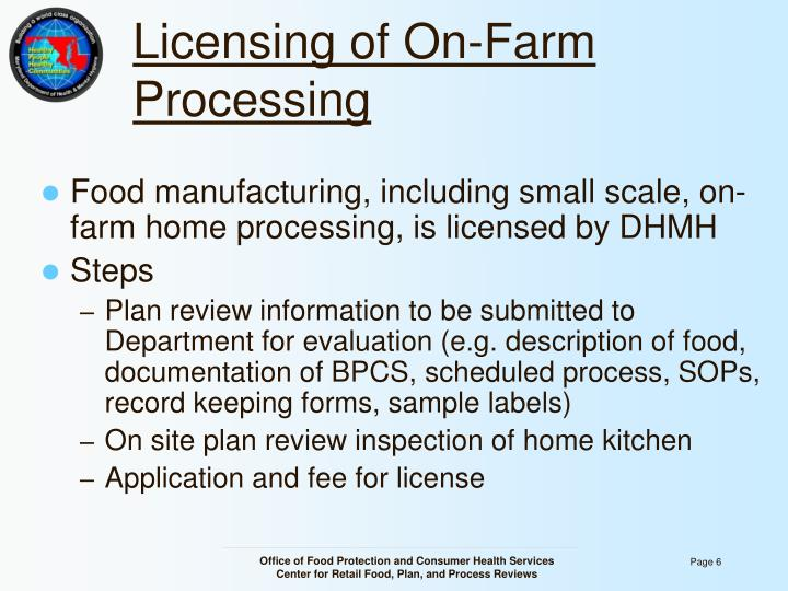 Licensing of On-Farm Processing