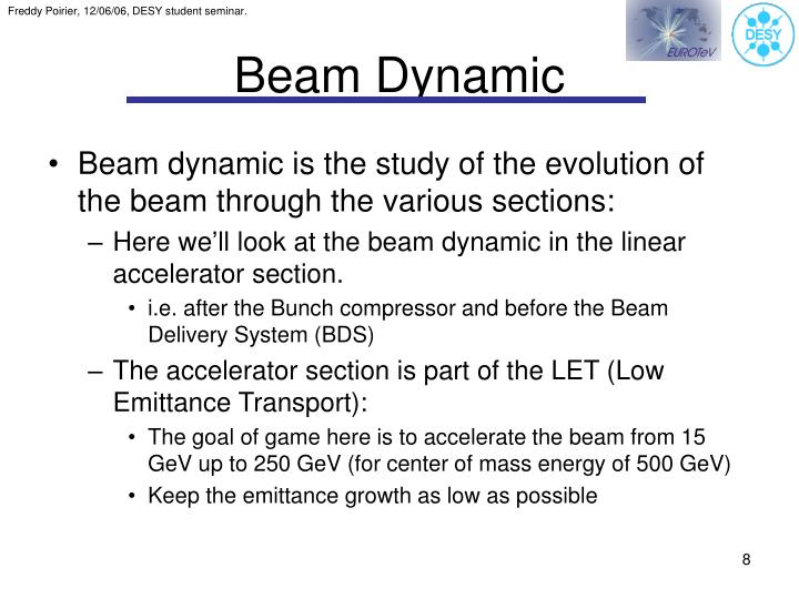 Beam Dynamic