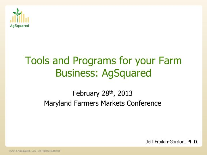 tools and programs for your farm business agsquared n.