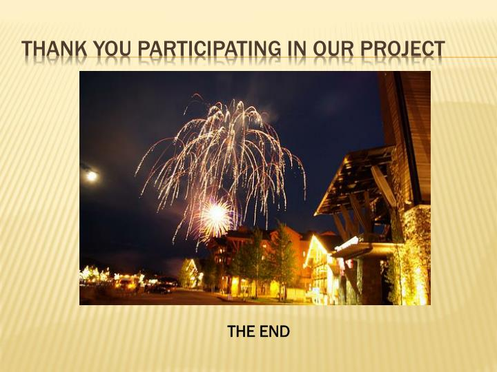 Thank you participating in our project