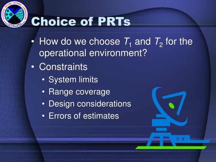 Choice of PRTs