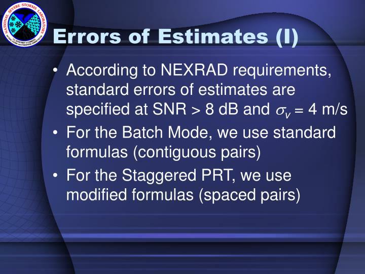 Errors of Estimates (I)