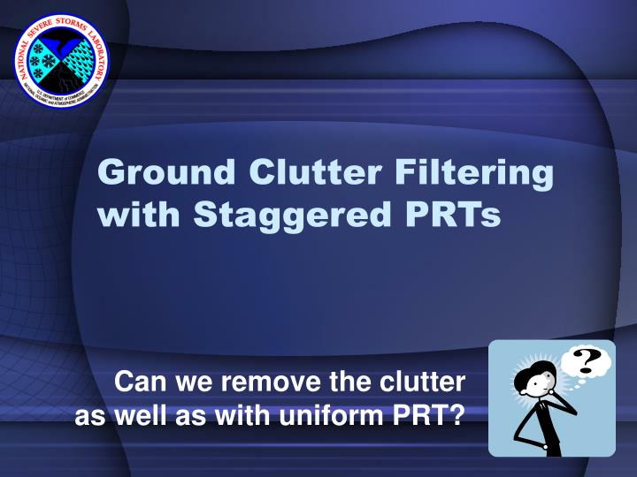 Ground Clutter Filtering with Staggered PRTs