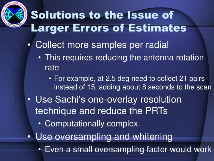 Solutions to the Issue of Larger Errors of Estimates