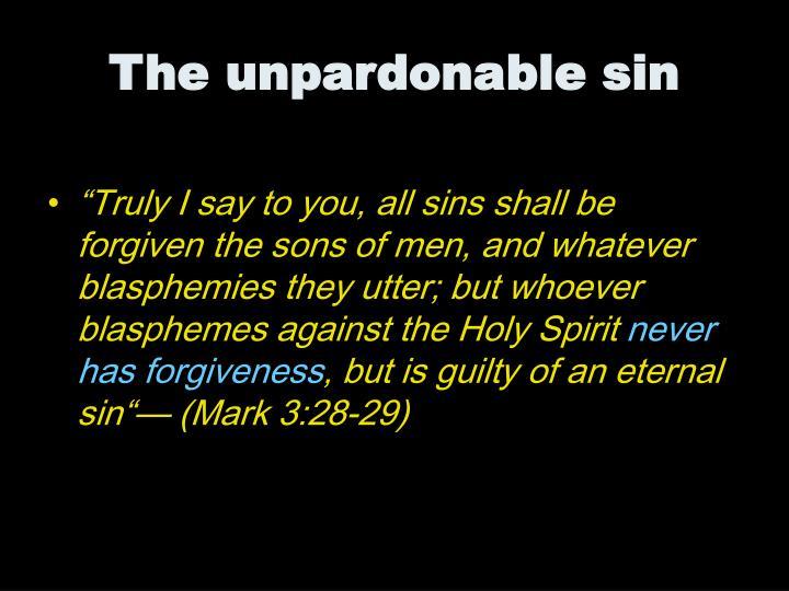 The unpardonable sin1