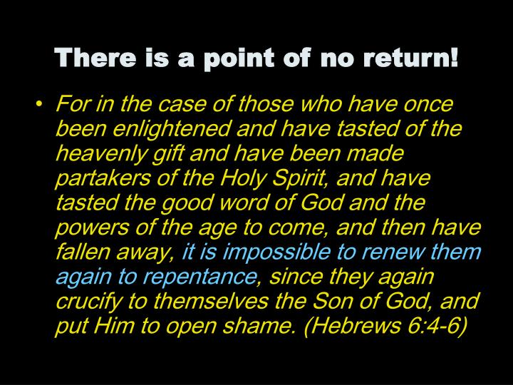 For in the case of those who have once been enlightened and have tasted of the heavenly gift and have been made partakers of the Holy Spirit, and have tasted the good word of God and the powers of the age to come, and then have fallen away,