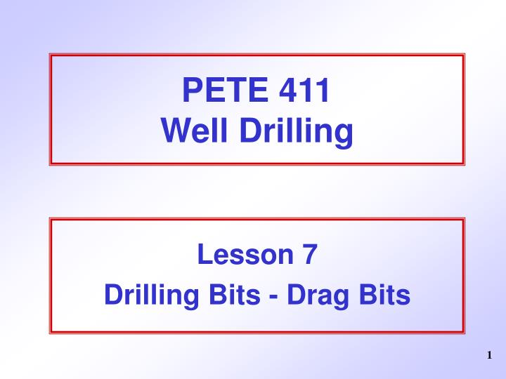 Pete 411 well drilling