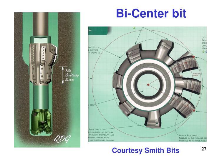 Bi-Center bit