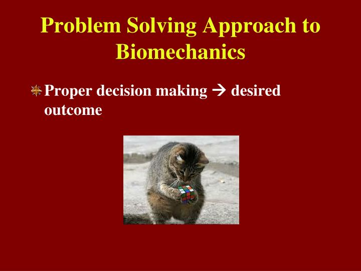 problem solving approach to biomechanics n.