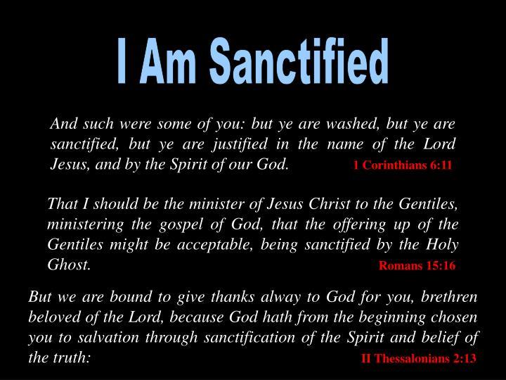 I Am Sanctified