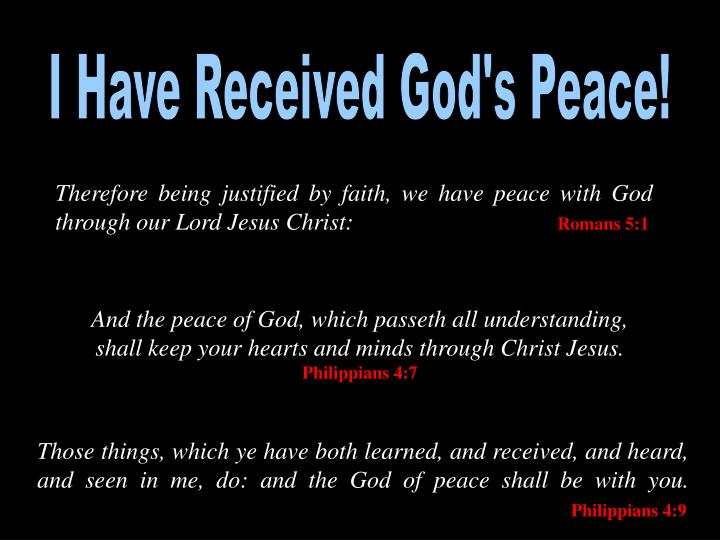 I Have Received God's Peace!