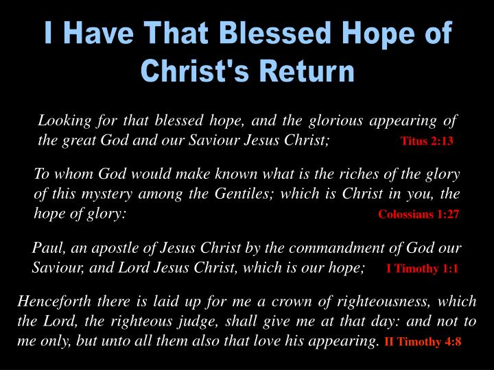 I Have That Blessed Hope of