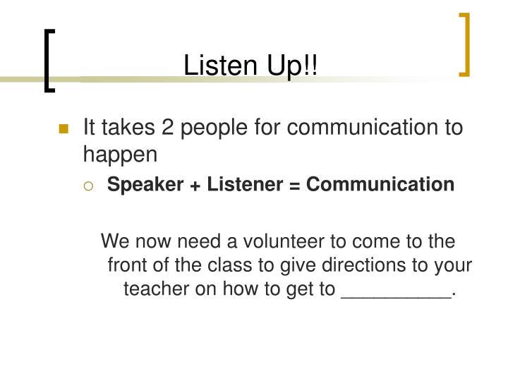 Listen Up!!