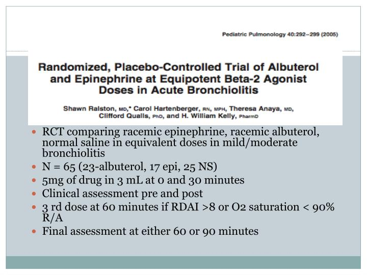 RCT comparing racemic epinephrine, racemic albuterol, normal saline in equivalent doses in mild/moderate bronchiolitis