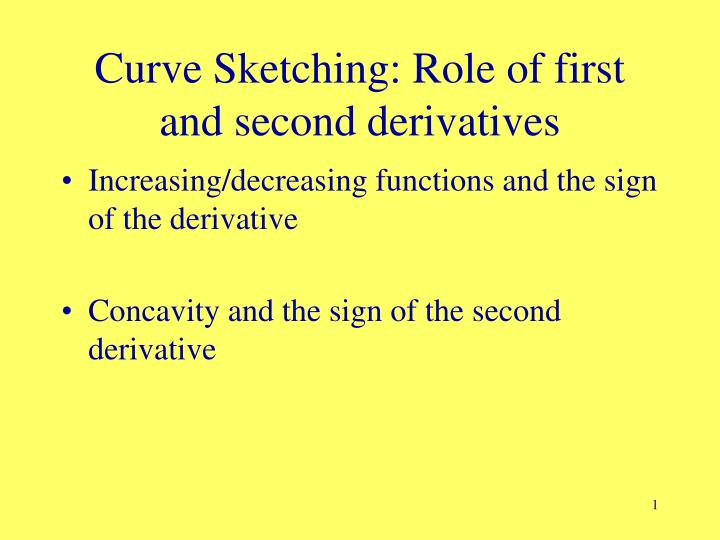 curve sketching role of first and second derivatives n.