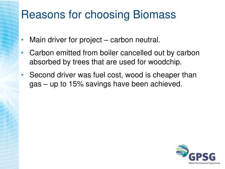 Reasons for choosing Biomass