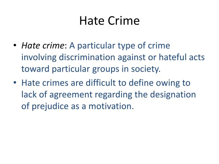 hate crime and antidiscrimination laws Anti-defamation league (adl) fights against anti-semitism and other types of bigotry by assisting victims in achieving resolution of grievances through mediation southern poverty law center provides legal services in hate crimes, civil rights, and class action.