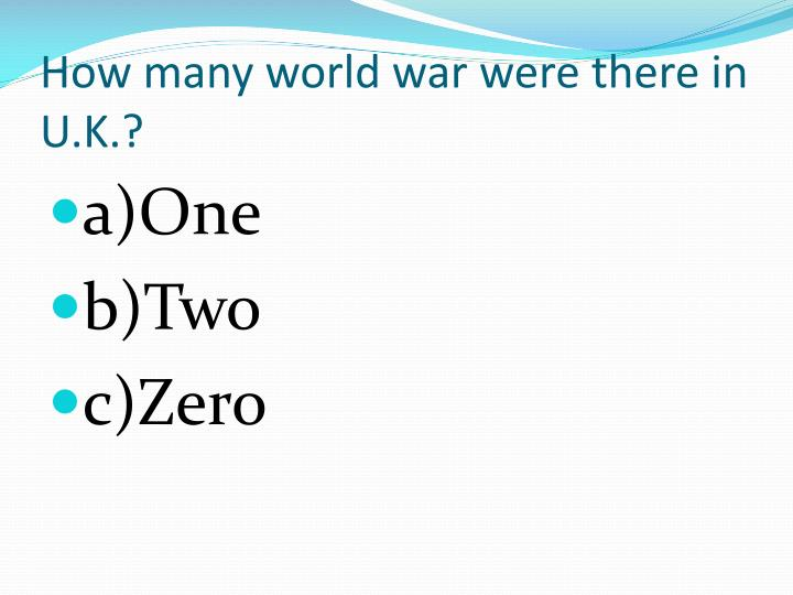 How many world war were there in
