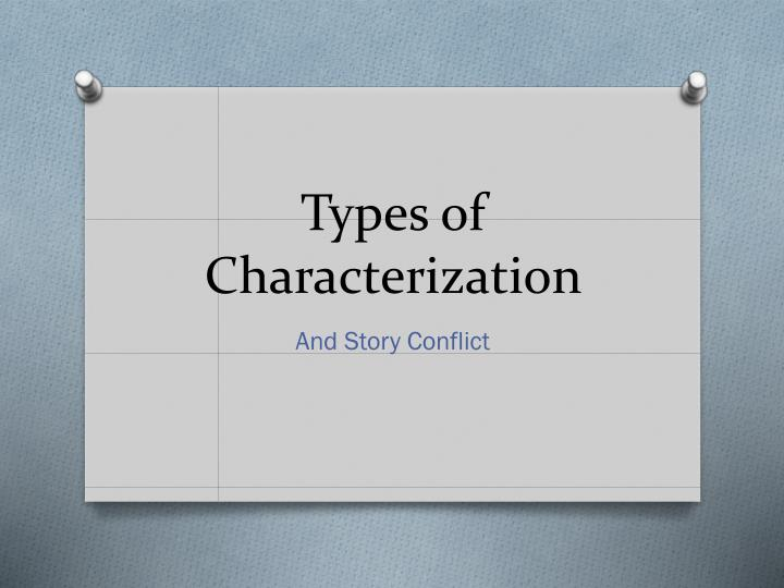 types of characterization n.