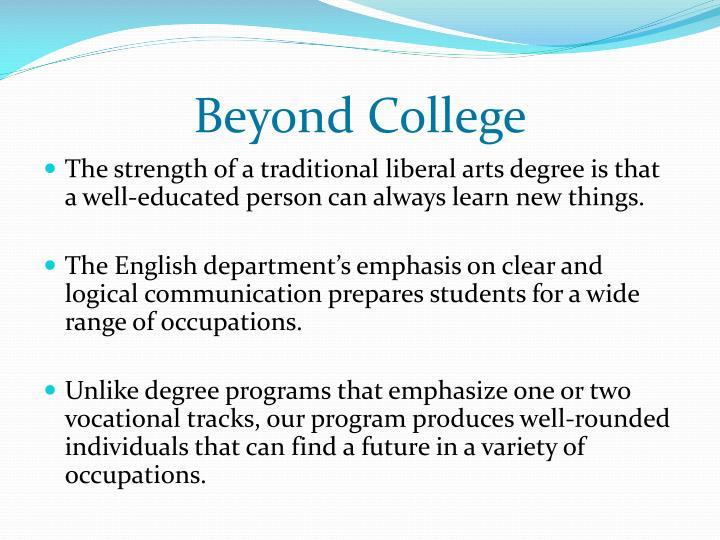 Beyond College