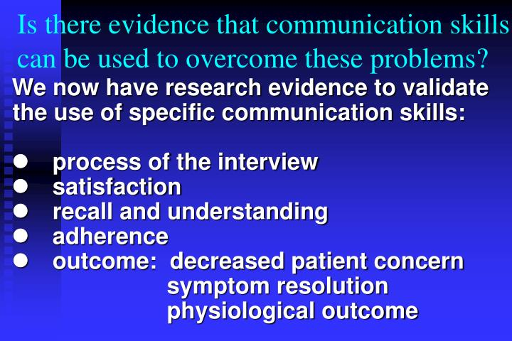 Is there evidence that communication skills