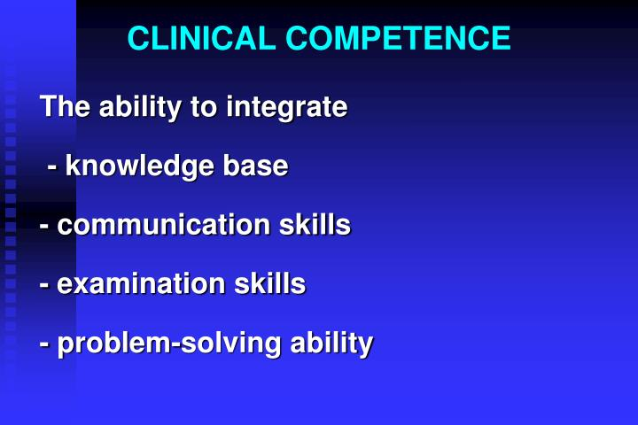 CLINICAL COMPETENCE