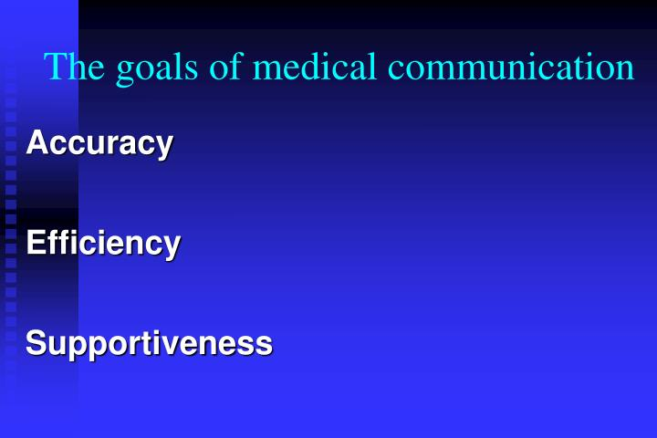 The goals of medical communication
