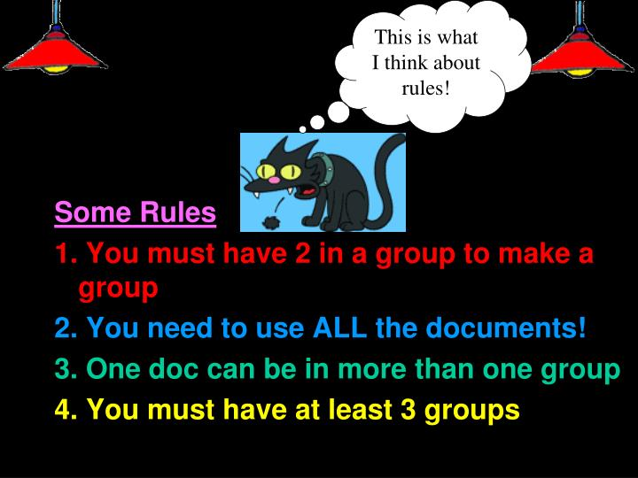 This is what I think about rules!