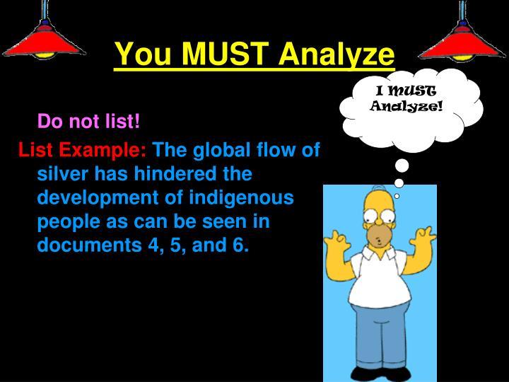 You MUST Analyze