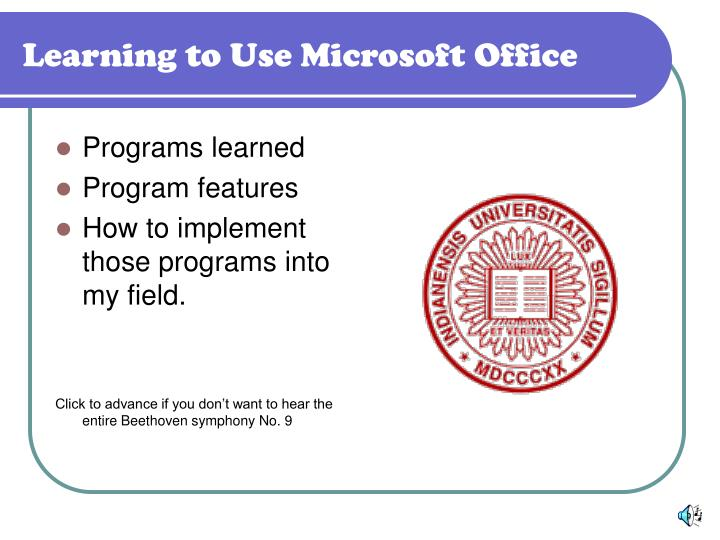 Learning to use microsoft office