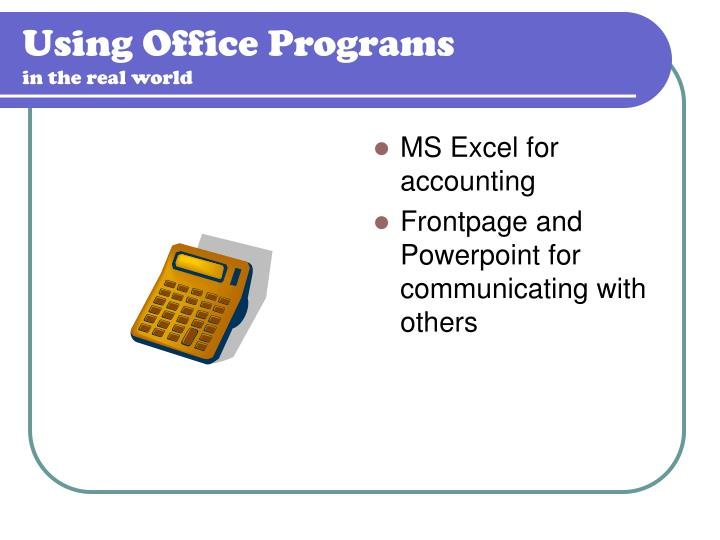 Using Office Programs
