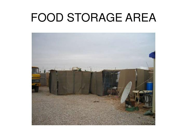FOOD STORAGE AREA