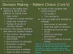 decision making pattern choice cont d