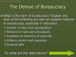 the demise of bureaucracy