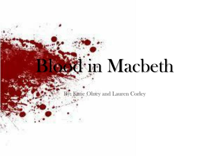 blood and water in macbeth