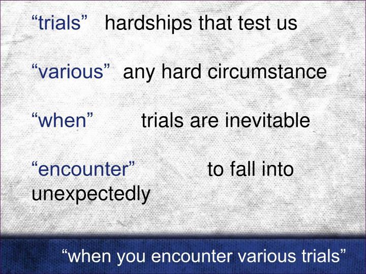 """""""trials"""""""