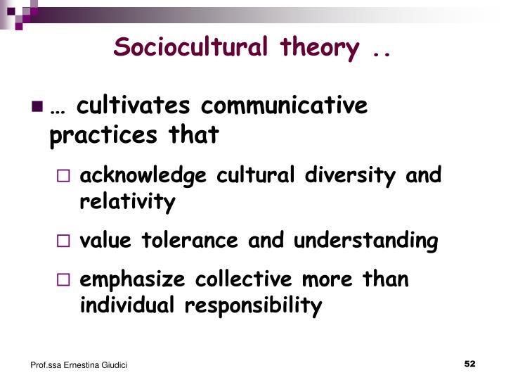 Sociocultural theory ..