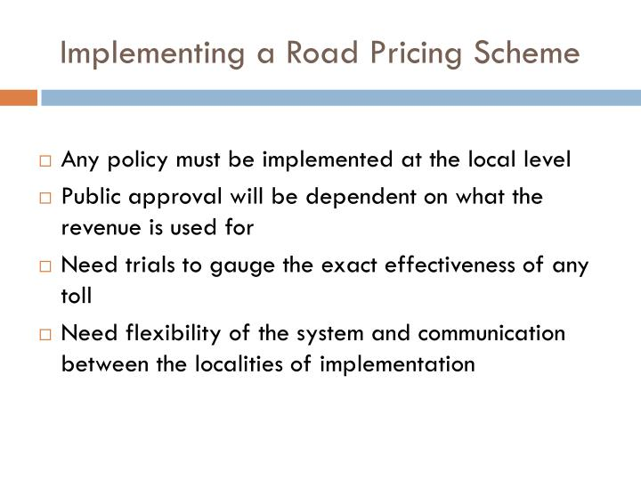 Implementing a Road Pricing Scheme